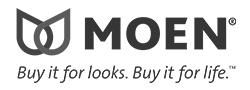 Moen. Buy it for looks. Buy it for life.